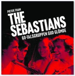 The Sebastians - 60-talsbandet Gud glömde