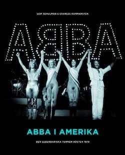 ABBA i Amerika : den legendariska turnén hösten 1979