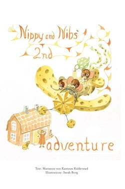 Nippy and Nibs' second adventure