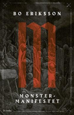 Monstermanifestet: Ett nytt forskningsfält ser dagens ljus