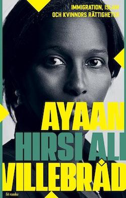 Villebråd: immigration, islam och kvinnors rättigheter