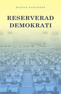 Reserverad demokrati : representation i ett mångetniskt Sverige