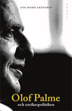 Olof Palme och utrikespolitiken : Europa och Tredje världen