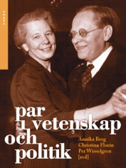 Par i vetenskap och politik : intellektuella äktenskap i moderniteten