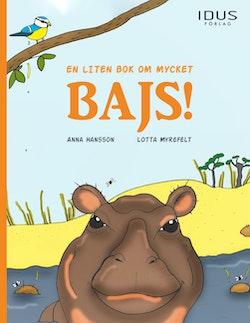En liten bok om mycket bajs!
