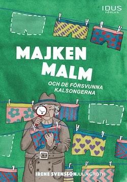 Majken Malm och de försvunna kalsongerna