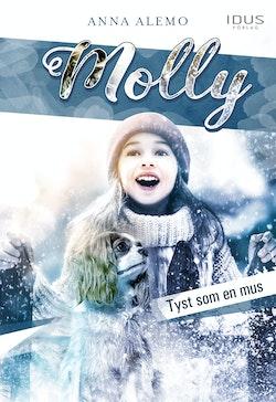 Molly : Tyst som en mus