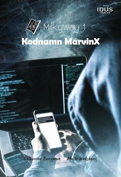 Milkyway 1 : Kodnamn MarvinX