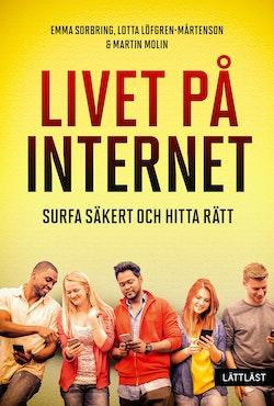 Livet på internet - Surfa säkert och hitta rätt