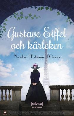 Gustave Eiffel och kärleken