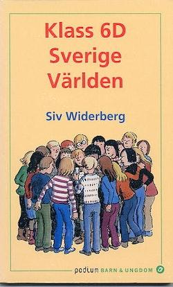 Klass 6D Sverige, Världen