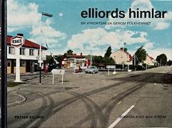 Elliords himlar : en vykortsresa genom folkhemmet