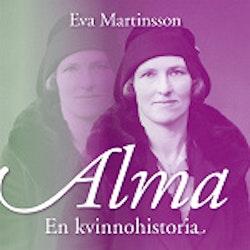 Alma : en kvinnohistoria