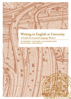 Writing in English at University - A Guide for Second Language Writers