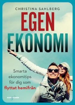 Egen ekonomi : smarta ekonomitips för dig som flyttat hemifrån
