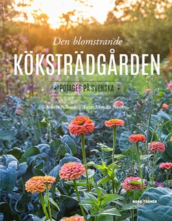 Den blomstrande köksträdgården : potager på svenska