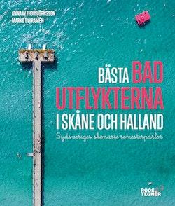 Bästa badutflykterna i Skåne och Halland - Sydsveriges skönaste semester...