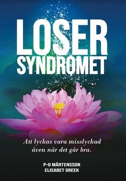 Losersyndromet – att lyckas vara misslyckad även när det går bra