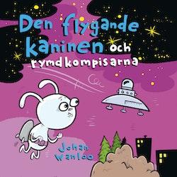 Den flygande kaninen och rymdkompisarna
