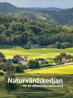 Naturvårdskedjan : för en effektiv naturvård