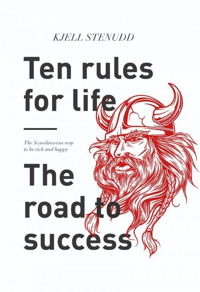 Ten rules for life : The road to success