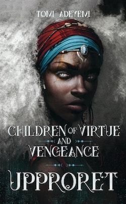 Children of virtue and vengeance. Upproret