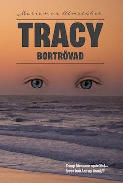 Tracy - bortrövad