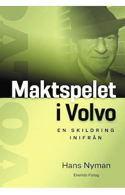 Maktspelet i Volvo : en skildring inifrån