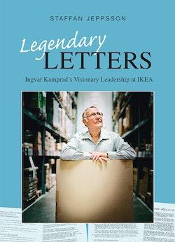 Legendary letters : Ingvar Kamprads visionary leadership at IKEA