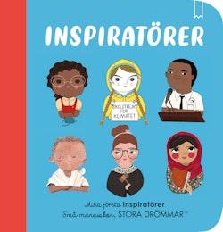Små människor, stora drömmar : Mina första inspiratörer