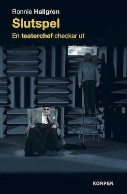 Slutspel -  En teaterchef checkar ut