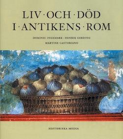 Liv och död i antikens Rom