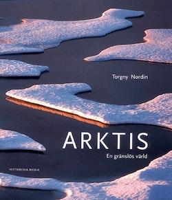 Arktis : en gränslös värld