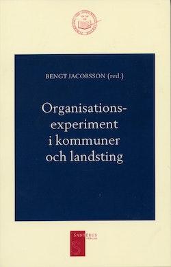 Organisationsexperiment i kommuner och landsting
