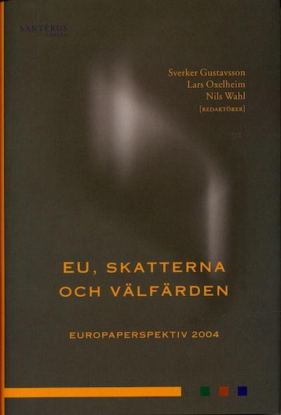 EU, skatterna och välfärden