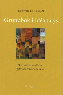 Grundbok i idéanalys - Det kritiska studiet av politiska texter och idéer