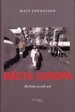 Nästa Europa : Bortom ja och nej