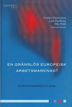 En gränslös europeisk arbetsmarknad?
