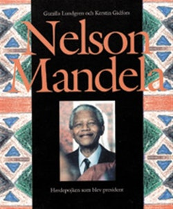 Nelson Mandela - The Shepherdboy who became president