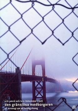 Den gränslösa medborgaren -en antologi om en möjlig dialog