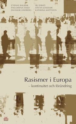 Rasismer i Europa - kontinuitet och förändring