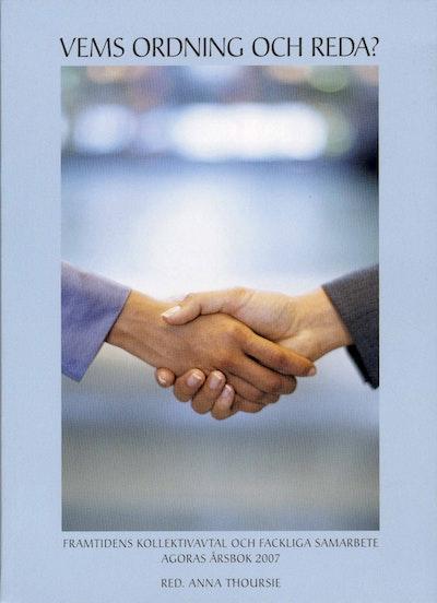Vems ordning och reda? framtidens kollektivavtal och fackliga samarbete