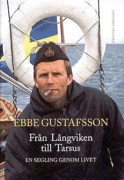 Från Långviken till Tarsus : en segling genom livet