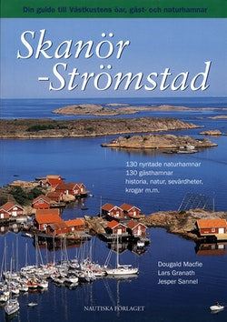 Skanör - Strömstad : din guide till Västkustens öar, gäst- och naturhamnar