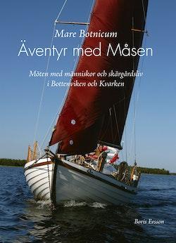 Mare Botnicum : äventyr med Måsen