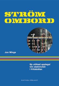 Ström ombord : Handbok om elektricitet i fritidsbåtar för båtfolk och båtbyggare