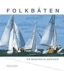 Folkbåten : En modern klassiker