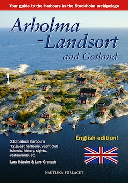 Arholma-Landsort and Gotland : your guide to the harbours in the Stockholms archipelago