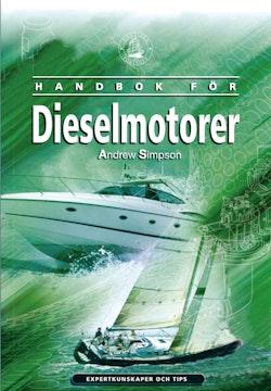 Handbok för dieselmotorer : expertkunskaper och tips