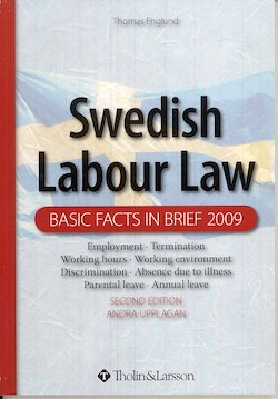 Swedish labour law : basic facts in brief 2009